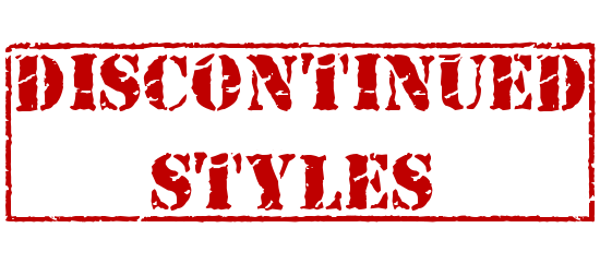 Discontinued Styles